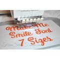Make Me Smile Embroidery Font